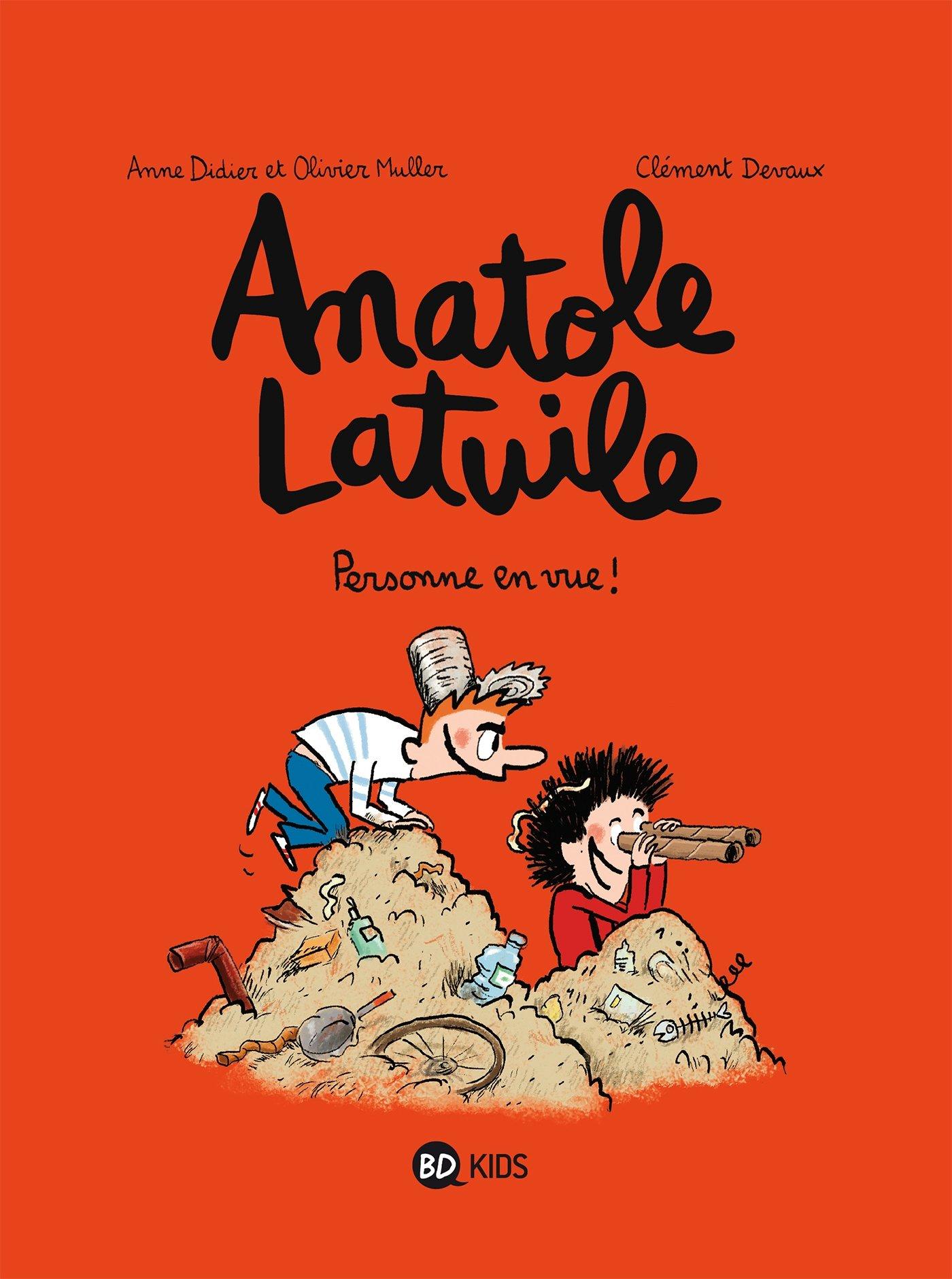 Anatole Latuile, Tome 03: Personne en vue Album – 12 mars 2011 Anne Didier Olivier Muller Clément Devaux BD Kids