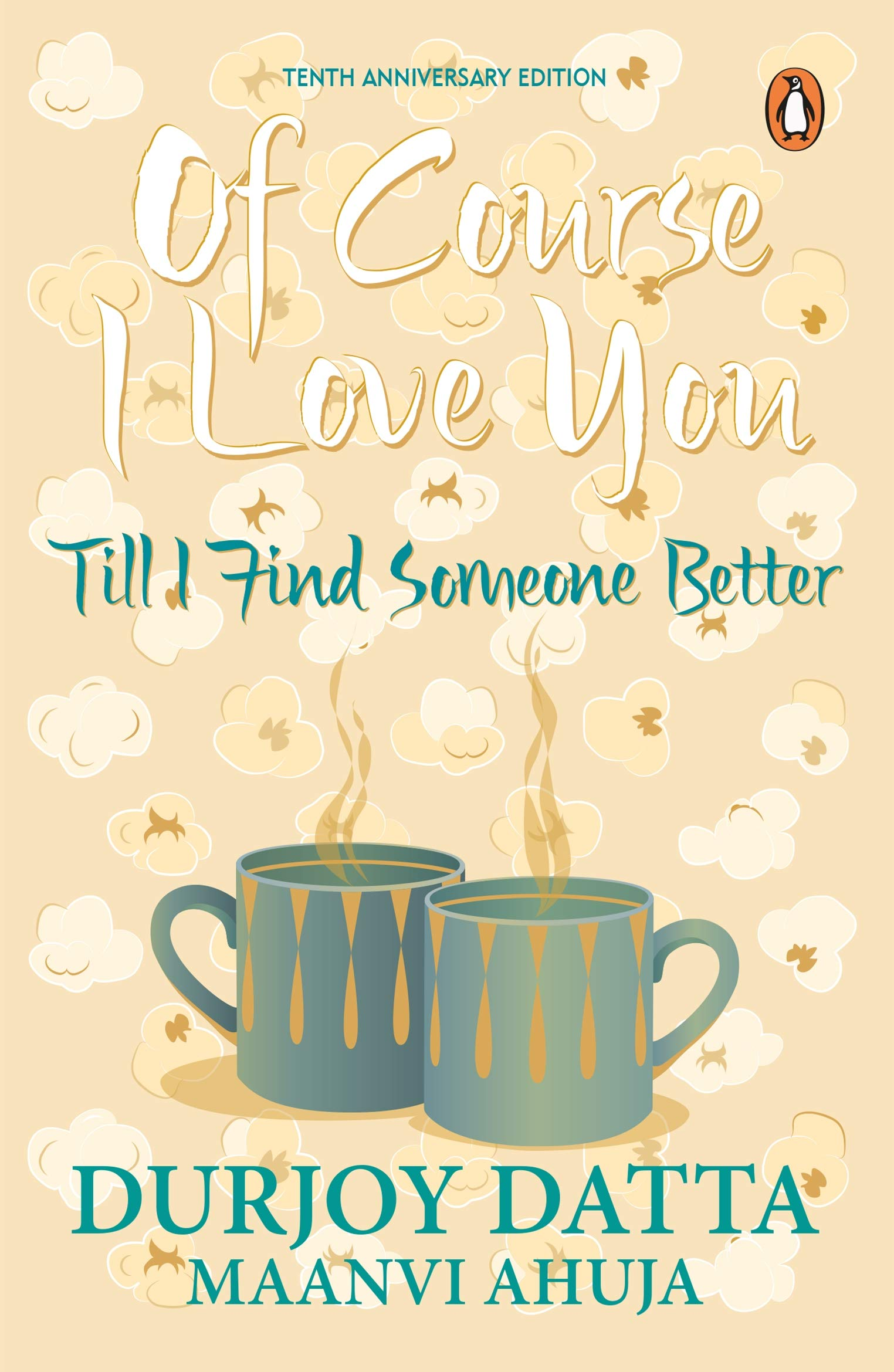 Buy Of Course I Love You  Till I Find Someone Better Book Online at ... 858516d82