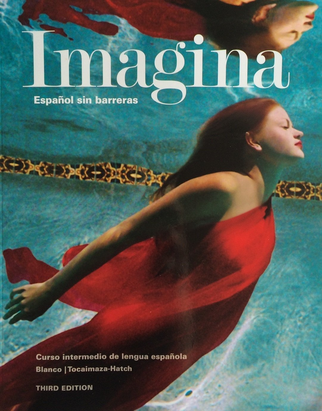 Imagina 3rd Edition, Student Edition w/ Supersite Plus and WebSAM Code pdf epub