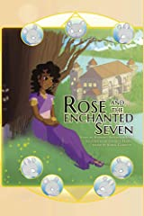 Rose and the Enchanted Seven Kindle Edition