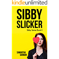Sibby Slicker (Sibby Series Book 2)
