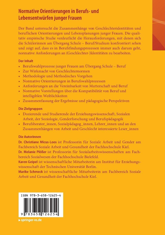 Normative Orientierungen in Berufs- und Lebensentwürfen junger ...