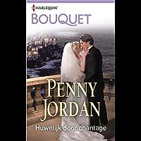 Huwelijk door chantage (Bouquet Book 2557)