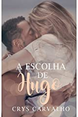 A Escolha de Hugo eBook Kindle