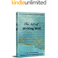 The Art of Writing Well (101 Non-Fiction Series Book 15)