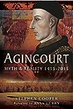 Agincourt: Myth and Reality 1915-2015