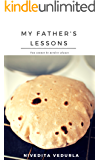 My Father's Lessons: You Cannot Be Perfect Always (Short Story)