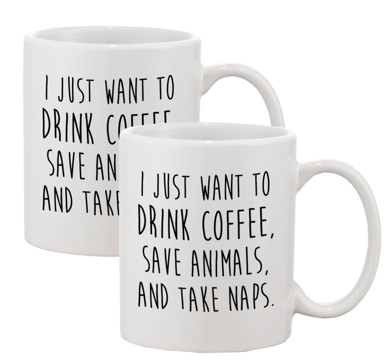 P&B I Just Want to Drink Coffee Save Animals Take Naps Ceramic Coffee Mugs 11 oz (11 oz. (Set of 2), White)