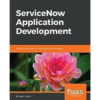 ServiceNow Application Development