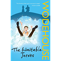 The Inimitable Jeeves: (Jeeves & Wooster) (Jeeves & Wooster Series Book 2)