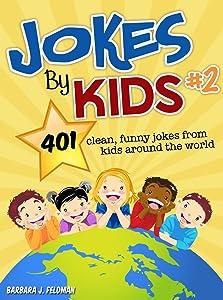 Jokes By Kids: Volume 2