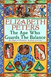 The Ape Who Guards the Balance (Amelia Peabody)