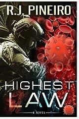 Highest Law: A Medical-Suspense Thriller Kindle Edition