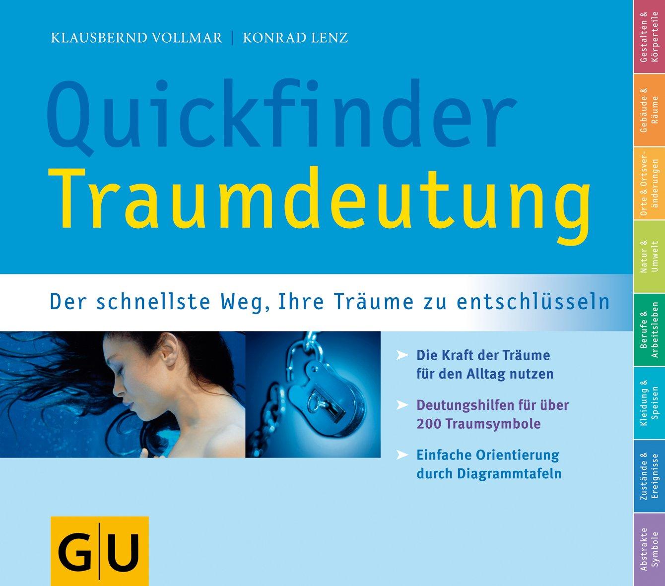 Quickfinder Traumdeutung: Der schnellste Weg, Ihre Träume zu entschlüsseln (GU Quickfinder Körper, Geist & Seele)