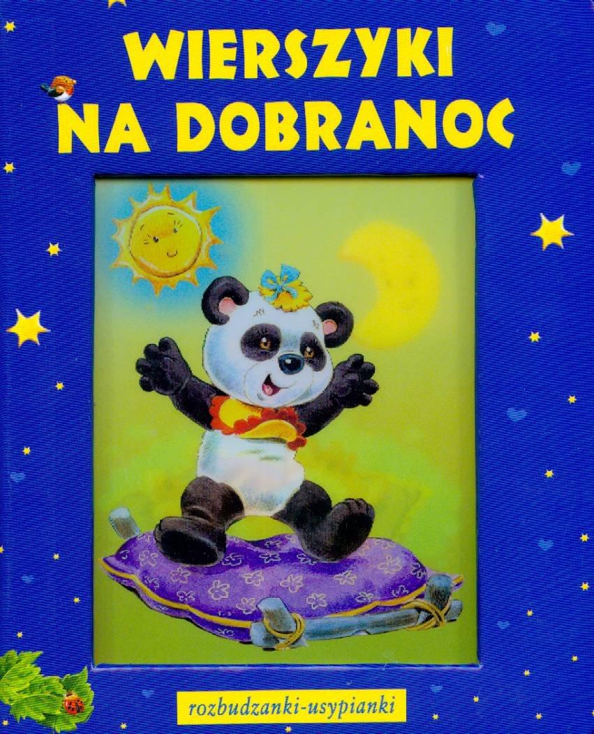 Wierszyki Na Dobranoc Rozbudzanki Usypianki Amazones