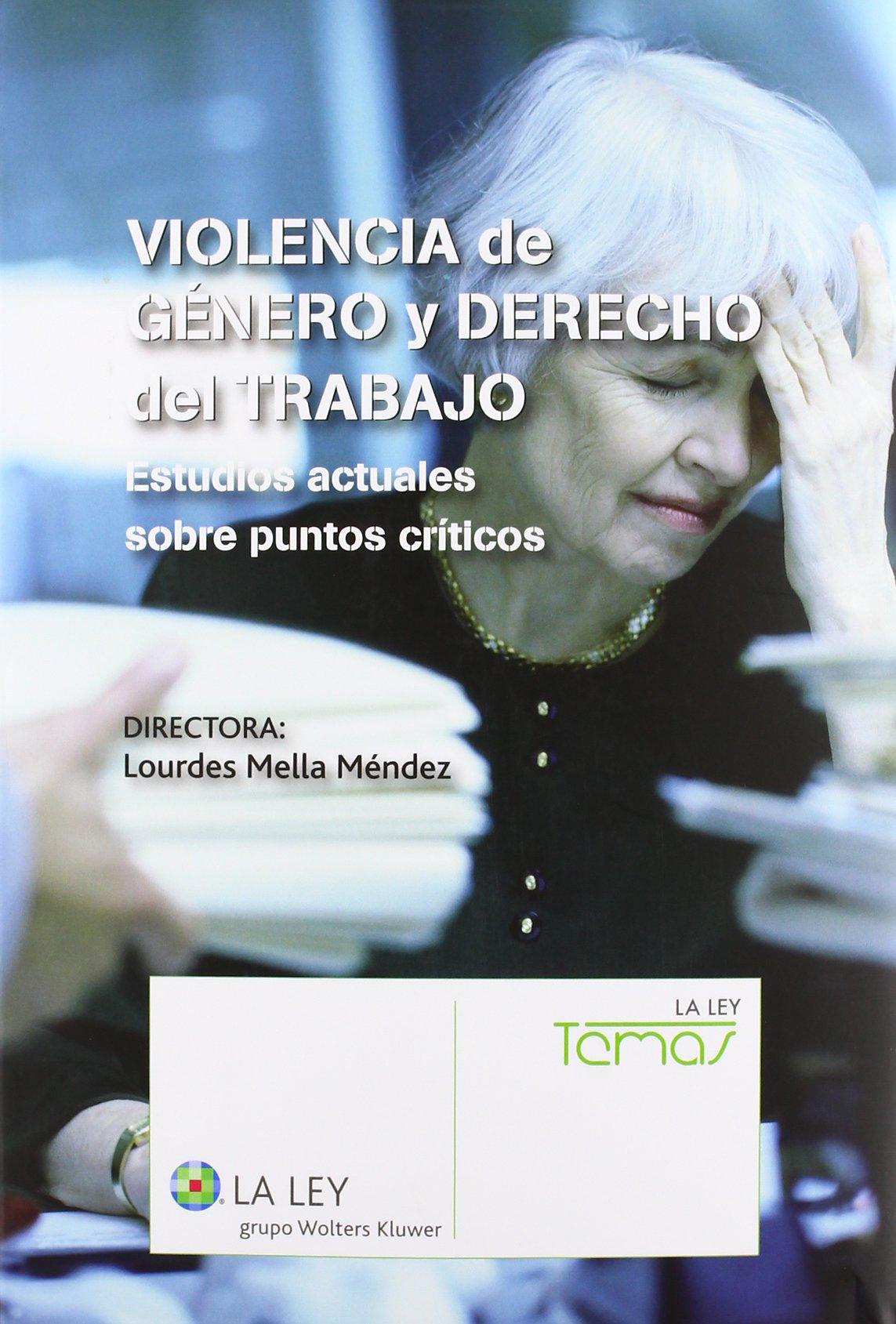 Violencia de género y Derecho del Trabajo: Estudios actuales ...