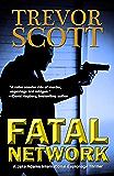 Fatal Network (A Jake Adams International Espionage Thriller Series Book 1)