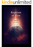 Red Giant: Baptism Of Fire - Book Three