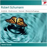 Schumann: Arabeske op.18 / Kinderszenen op.15 / Toccata u.a.