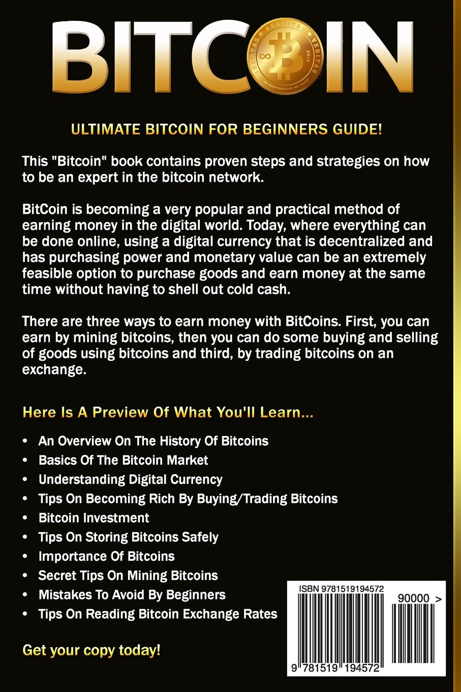 Bitcoin: Ultimate Bitcoin For Beginners Guide! Be Part Of The Currency  Revolution And Understand Bitcoin Market Basics, Mining, Trading,  Cryptocurrency,