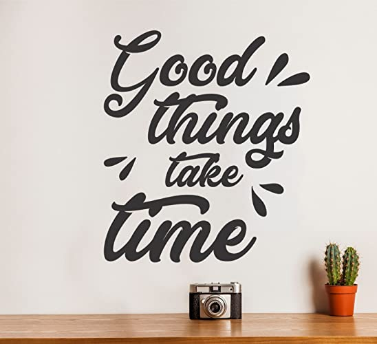 Amazoncom Good Things Take Time Inspirational Saying Family Wall