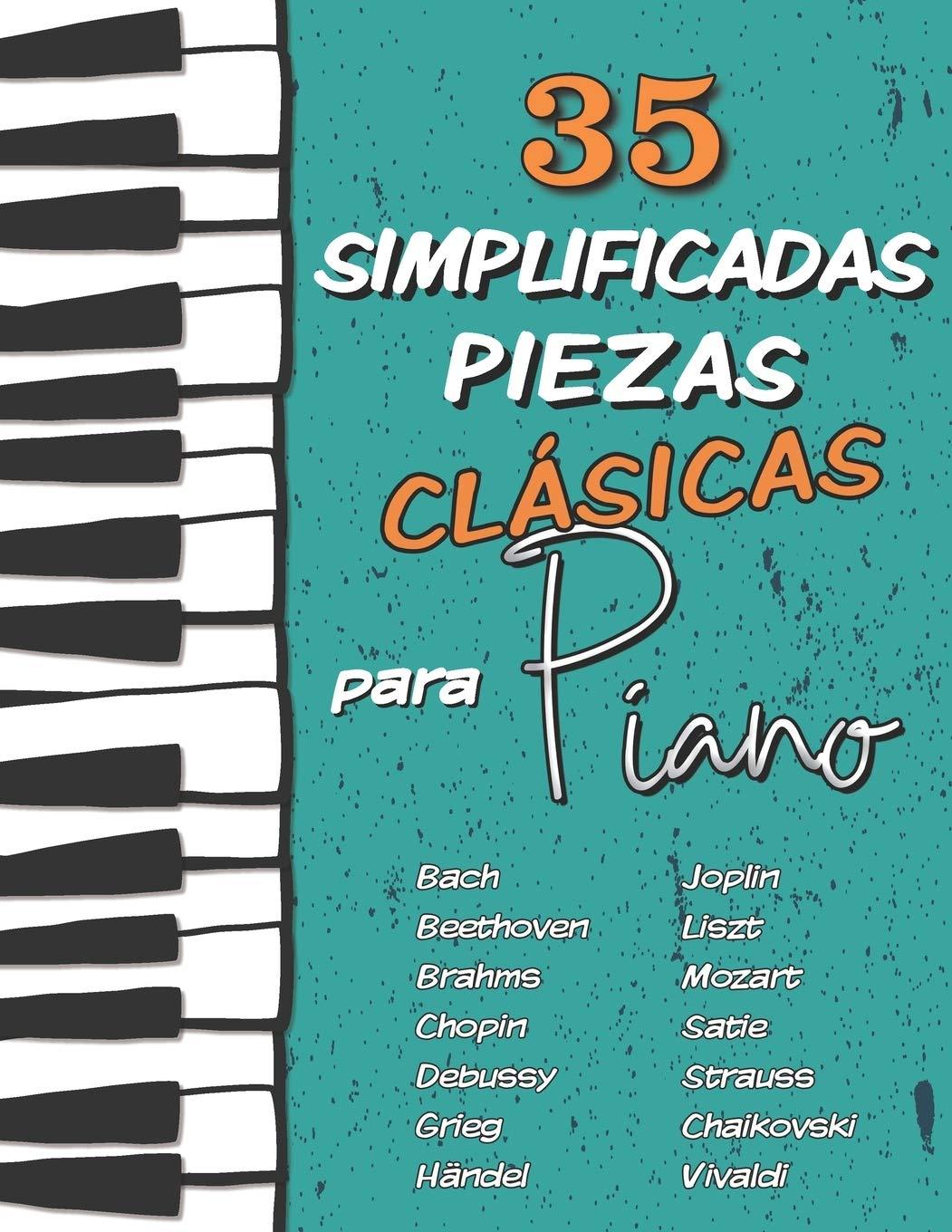 35 Simplificadas Piezas Clásicas para Piano: Partituras ...