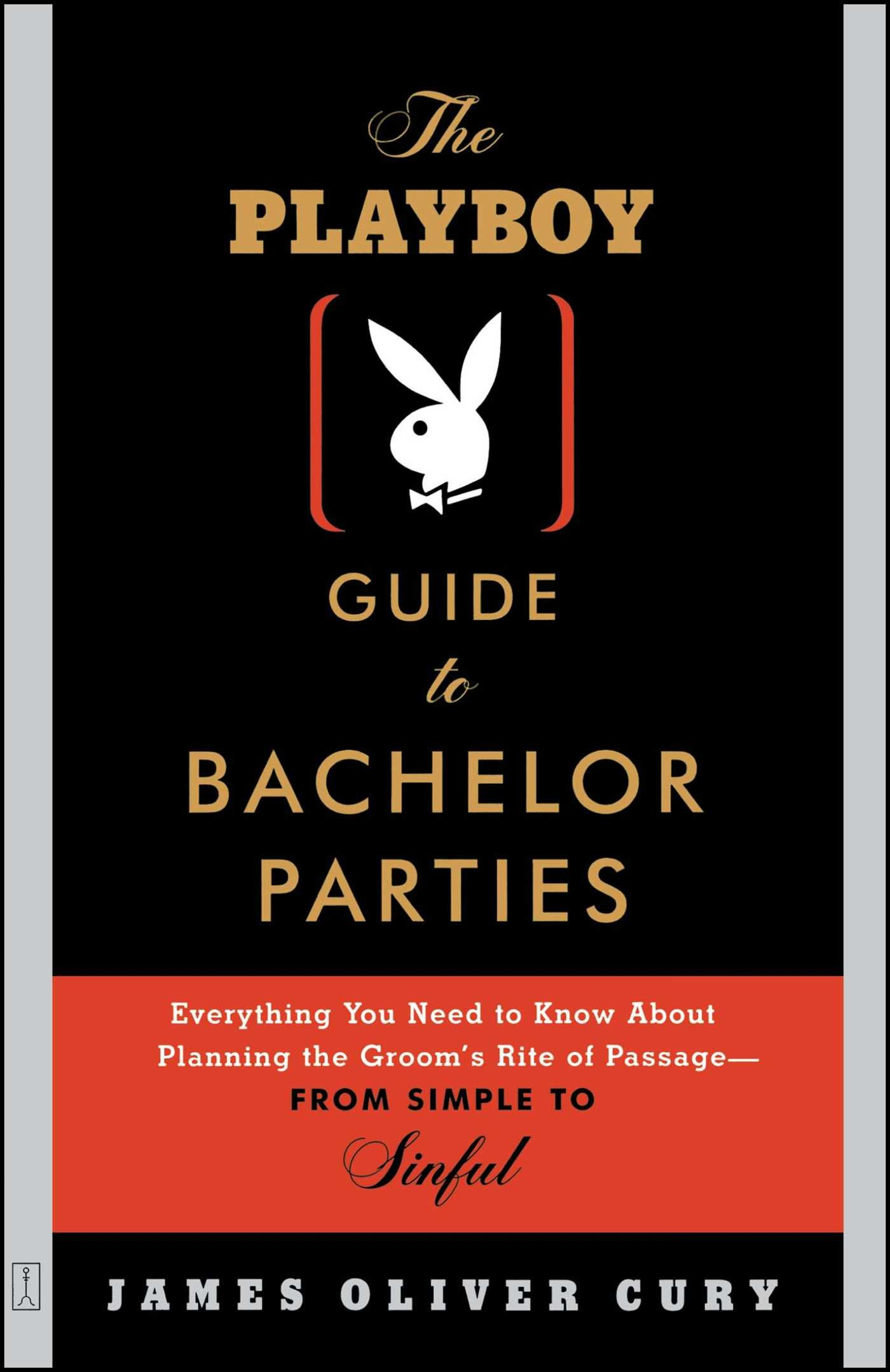 The Playboy Guide to Bachelor Parties: Everything You Need to Know ...