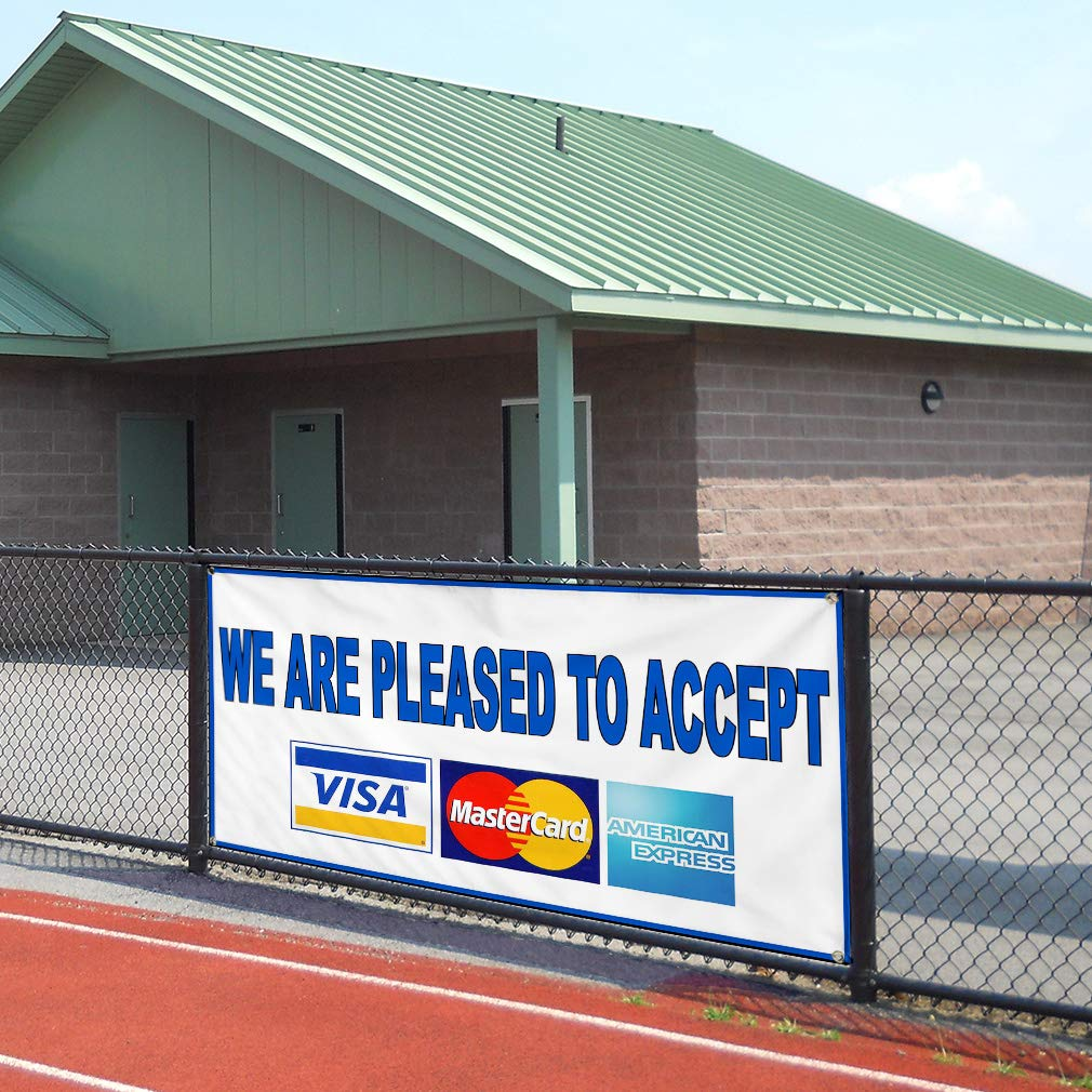 Multiple Sizes Available Vinyl Banner Sign We are Pleased to Accept Visa Master American Express Light-Blue Set of 2 28inx70in 4 Grommets