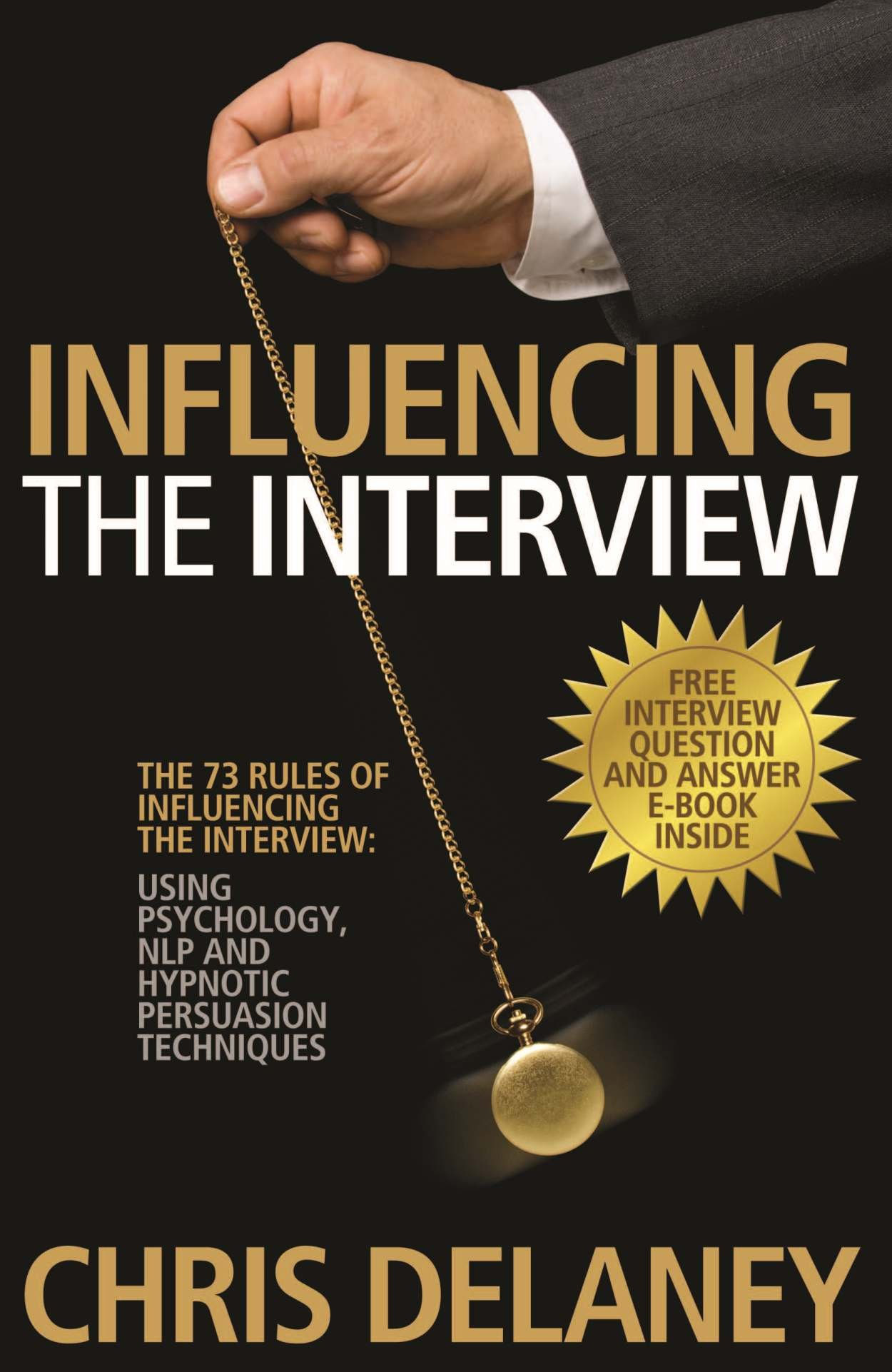 Rules Influencing Interview Psychology Persuasion
