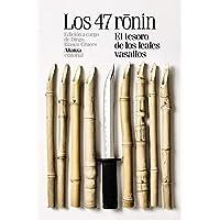 Los 47 ronin: El tesoro de los leales