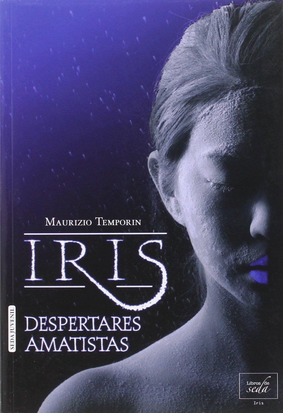 Iris, despertares amatistas (Spanish Edition) ebook