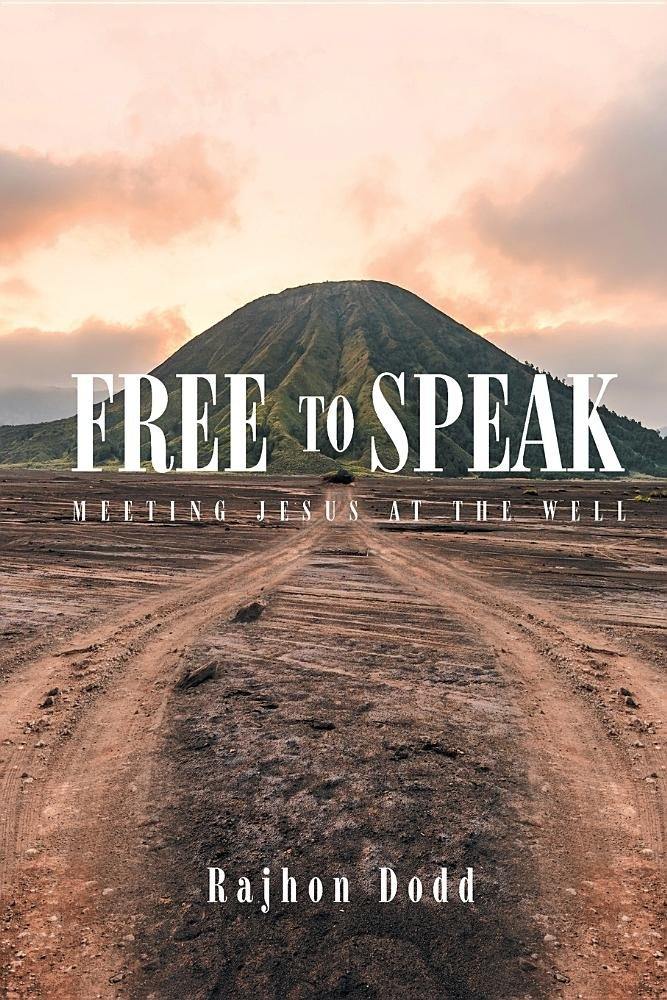 Free to Speak: Meeting Jesus at the Well