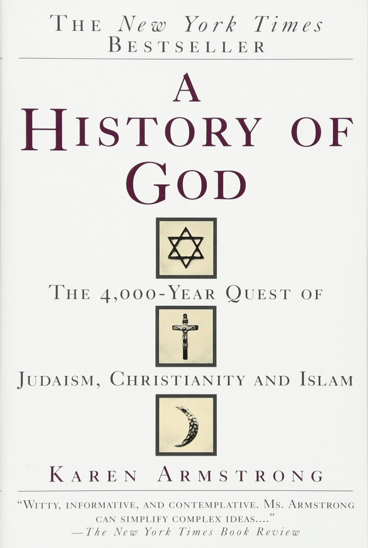 A History Of God: The 4, 000year Quest Of Judaism, Christianity And Islam: Karen  Armstrong: 9780345384560: Amazon: Books