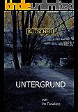KUTSCHER: Untergrund