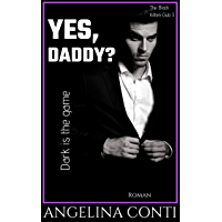 YES, DADDY?: Dark is the game (The Black Kitten Club 3) (German Edition)