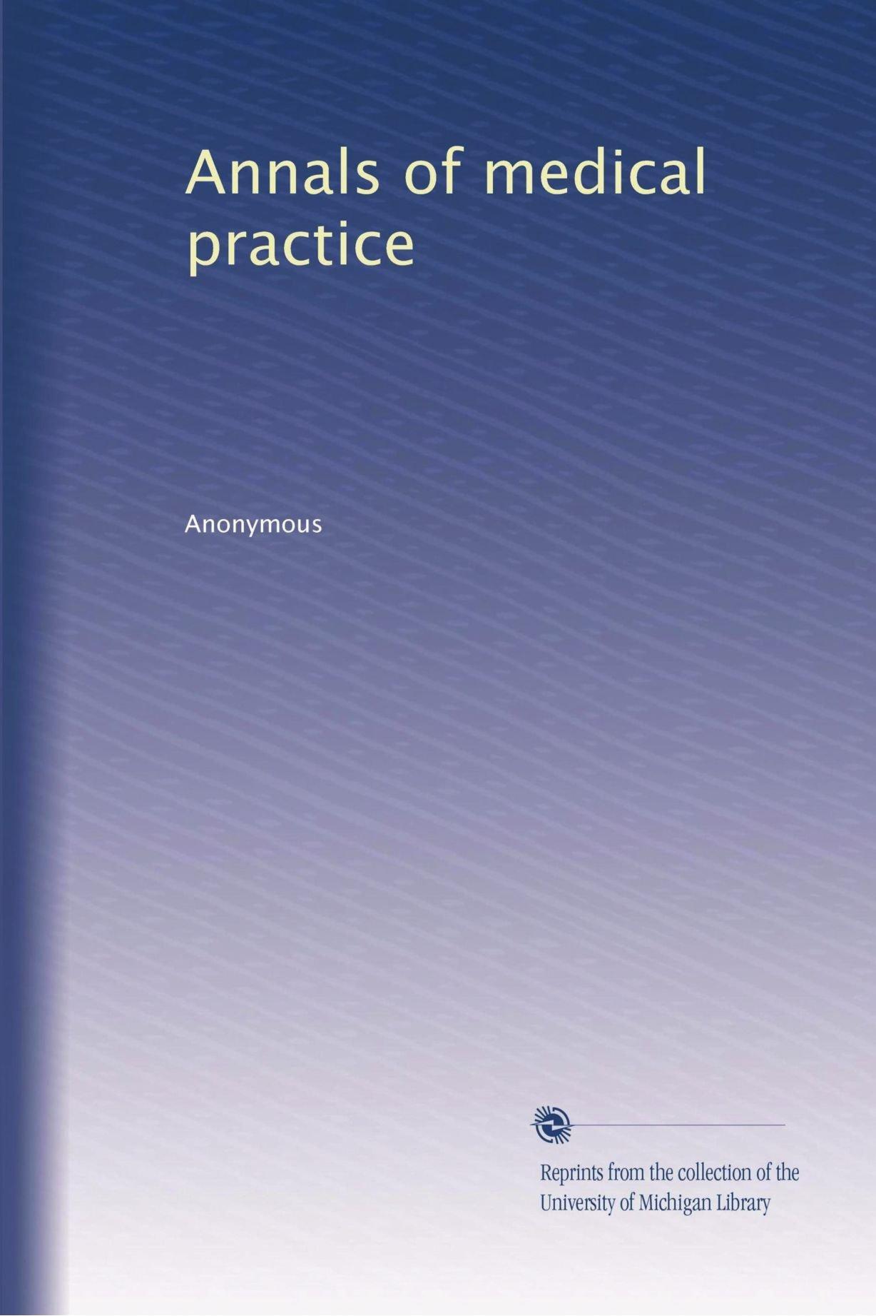 Annals of medical practice (Volume 20) PDF