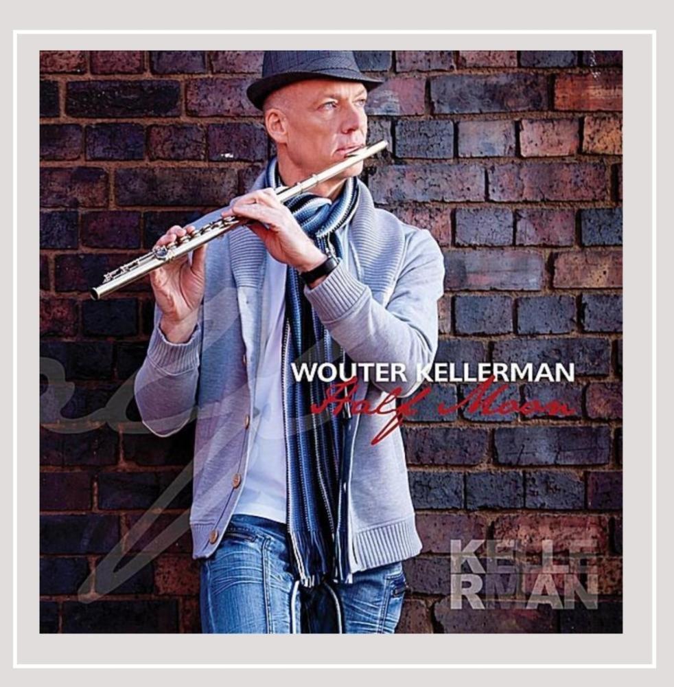 CD : Wouter Kellerman - Half Moon (CD)