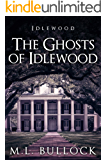 The Ghosts of Idlewood (English Edition)