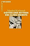 Götter und Mythen des Alten Orients (Beck'sche Reihe)