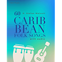60 Caribbean Folk Songs: with Audio book cover