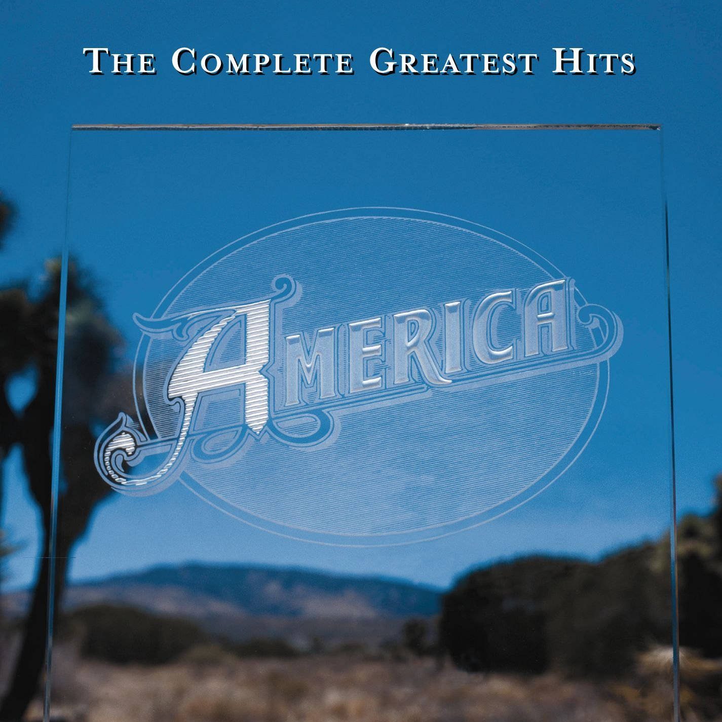 America - The Complete Greatest Hits by America