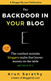 The Backdoor In Your Blog: The Costliest Mistake Bloggers Make That Leaves Money On The Table And How To Fix It.