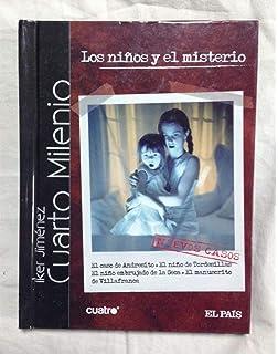 Los niños y el misterio. Cuarto milenio: Amazon.es: Iker Jiménez: Libros