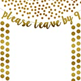 Gold Glittery Please Leave by 9 Banner,Gold Glittery Circle Dots Garland (25Pcs Circle Dots) and Gold Glittery Circle…