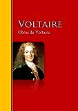 Obras de Voltaire: Biblioteca de Grandes Escritores