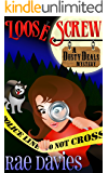 Loose Screw: Funny Mystery (Dusty Deals Mystery Series Book 1) (English Edition)