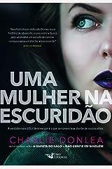 Uma Mulher Na Escuridao (Em Portugues do Brasil) Paperback