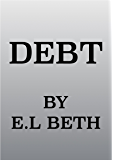 DEBT (Hudson Brother's Book 1)