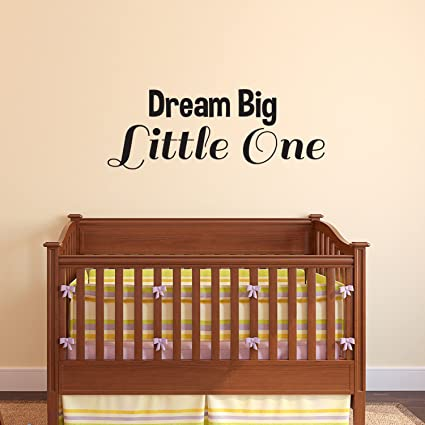 Amazon.com: Dream Big Little One - Vinyl Wall Art Stickers - 9\