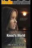 Knoxi's World: Cody Musket Series Book Three (No Pit So Deep 3)
